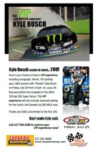 VIP Experience with Kyle Bush! This Friday at Lucas Oil Raceway!