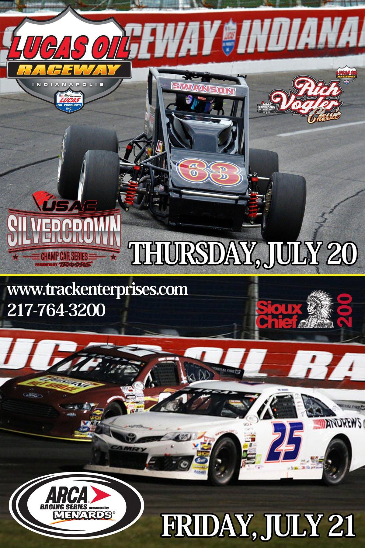 Lucas Oil Raceway July 20-21